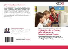 Bookcover of Utilización de software educativo en la Programación Visual.