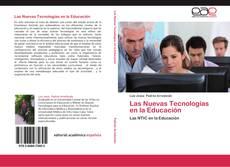 Bookcover of Las Nuevas Tecnologías en la Educación