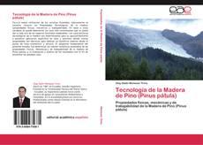 Bookcover of Tecnología de la Madera de Pino (Pinus pátula)