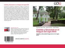 Обложка Cabildo y Sociedad en el Holguín del siglo XVIII
