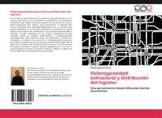 Heterogeneidad estructural y distribución del ingreso的封面