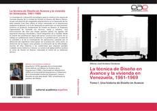 Portada del libro de La técnica de Diseño en Avance y la vivienda en Venezuela, 1961-1969