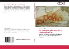 Bookcover of La escritura íntima de la contradicción