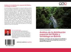 Bookcover of Análisis de la distribución espacial del Roble y Verdolago en Bolivia