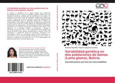 Portada del libro de Variabilidad genética en dos poblaciones de llamas (Lama glama), Bolivia