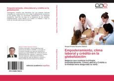 Portada del libro de Empoderamiento, clima laboral y crédito en la globalización