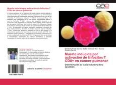 Copertina di Muerte inducida por activación de linfocitos T CD8+ en cáncer pulmonar