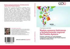 Обложка Radios aymaras bolivianas y fortalecimiento regional del Pueblo Aymara