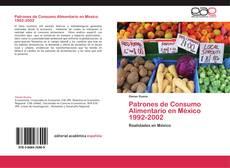 Обложка Patrones de Consumo Alimentario en México 1992-2002