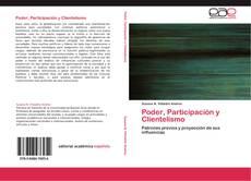 Portada del libro de Poder, Participación y Clientelismo