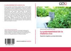 Portada del libro de La patentabilidad de la materia viva