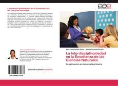Bookcover of La Interdisciplinariedad en la Enseñanza de las Ciencias Naturales