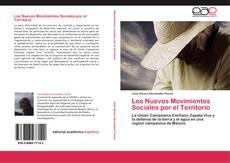 Bookcover of Los Nuevos Movimientos Sociales por el Territorio