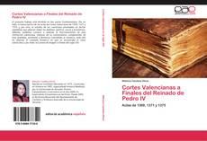 Обложка Cortes Valencianas a Finales del Reinado de Pedro IV