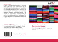 Bookcover of huecani mexico
