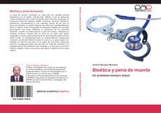 Portada del libro de Bioética y pena de muerte