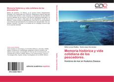 Memoria histórica y vida cotidiana de los pescadores. kitap kapağı