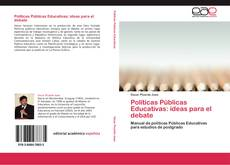 Couverture de Políticas Públicas Educativas: ideas para el debate