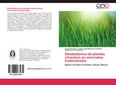 Portada del libro de Etnobotánica de plantas silvestres en mercados tradicionales