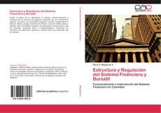 Portada del libro de Estructura y Regulación del Sistema Financiero y Bursátil