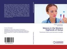 Portada del libro de Malaria in the Western Highlands of Kenya