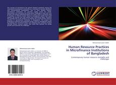 Human Resource Practices in Microfinance Institutions of Bangladesh的封面