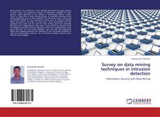 Bookcover of Survey on data mining techniques in intrusion detection