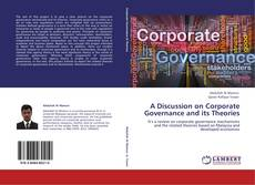 Bookcover of A Discussion on Corporate Governance and its Theories
