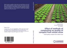 Effect of methods of composting on quality of compost from wheat straw的封面