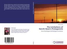 Обложка The Limitations of   Henrik Ibsen's Protagonists