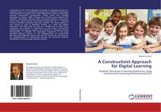 Bookcover of A Constructivist Approach for Digital Learning