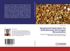 Geophysical Exploration For Radioelements And Copper Mineralization的封面