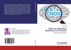 Bookcover of Software Reliability   Modeling and Selection