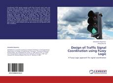 Buchcover von Design of Traffic Signal Coordination using Fuzzy Logic
