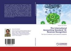 The International Accounting Standard 18: Revenue Recognition kitap kapağı