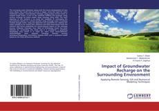 Impact of Groundwater Recharge on the Surrounding Environment kitap kapağı