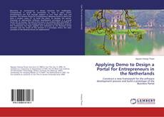 Applying Demo to Design a Portal for Entrepreneurs in the Netherlands的封面