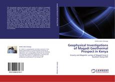 Couverture de Geophysical Investigations of Magadi Geothermal Prospect in Kenya