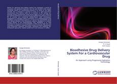 Buchcover von Bioadhesive Drug Delivery System For a Cardiovascular Drug