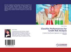 Bookcover of Classifier Performances For Credit Risk Analysis