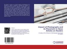 Buchcover von Impact of Photographs and its Placement in News Articles on Readers