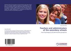 Bookcover of Teachers and administrators of the secondary schools