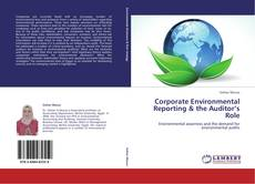 Corporate Environmental Reporting & the Auditor's Role的封面
