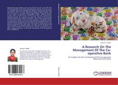 Обложка A Research On The Management Of The Co-operative Bank