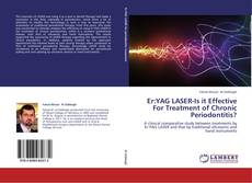 Bookcover of Er:YAG LASER-Is it Effective For Treatment of Chronic Periodontitis?