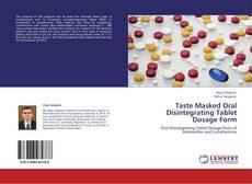 Обложка Taste Masked Oral Disintegrating Tablet Dosage Form