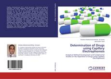 Bookcover of Determination of Drugs using Capillary Electrophoresis