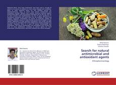 Copertina di Search for natural antimicrobial and antioxidant agents