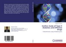 Bookcover of Insilico study of Type II Diabetes and Effective drugs