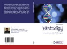 Portada del libro de Insilico study of Type II Diabetes and Effective drugs